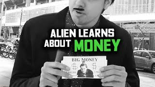 Download Alien Investigates Why Humans Love Money (Undercover Human) Video