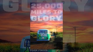 Download 25,000 Miles to Glory Video