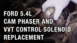 Download Ford 5.4L Cam Phaser and VVT Control Solenoid Replacement Video