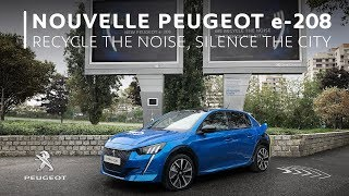 Download Nouvelle Peugeot e-208 - Recycle the noise, silence the city Video