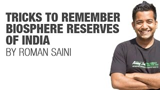 Download Tricks to remember Biosphere Reserves of India by Roman Saini {UPSC CSE/IAS, SSC CGL/CHSL, Bank PO} Video