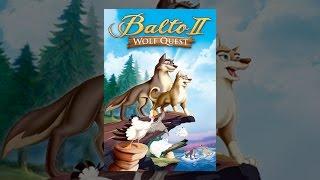 Download Balto II: Wolf Quest Video