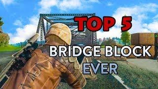 Download Top 5 Amazing Bridge Block ever in PUBG - PLAYERUNKNOWN'S BATTLEGROUNDS HIGHLIGHTS Video