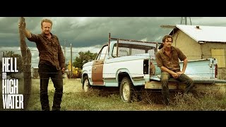 Download HELL OR HIGH WATER - Official Trailer HD Video