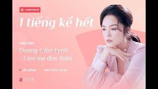 Download 1 tiếng kể hết | Dương Cẩm Lynh: Khóc hết nước mắt khi làm mẹ đơn thân Video