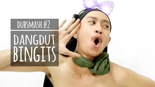 Download DANGDUT BINGITS - DUBSMASH #2 Video