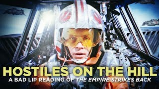 Download ″HOSTILES ON THE HILL″ — A Bad Lip Reading of The Empire Strikes Back Video