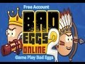 Download Free Bad Eggs Account & Game Play Bad Eggs Online 2 Video