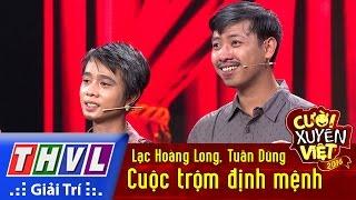 Download THVL | Cười xuyên Việt 2016 - Tập 9: Cuộc trộm định mệnh - Lạc Hoàng Long, Tuấn Dũng Video