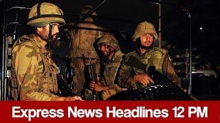 Download Express News Headlines - 12:00 PM - 25 April 2017 Video