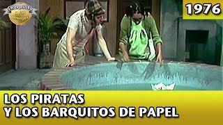 Download El Chavo   Los piratas y los barquitos de papel (Completo) Video