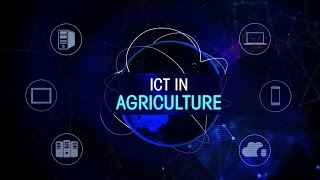 Download ICT in Agriculture Video