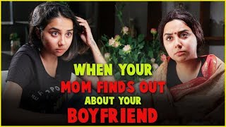 Download When Your Mom Finds out About Your Boyfriend | MostlySane Video
