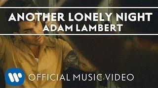 Download Adam Lambert - Another Lonely Night Video