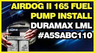 Download AirDog II 165 Fuel Pump Install: Duramax LML #A5SABC110 Video