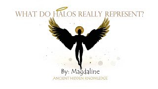 Download ANCIENT HIDDEN KNOWLEDGE - What do Halos Really Represent? - (Without Music) Video