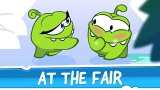 Download Om Nom Stories: Around the World - At The Fair Video