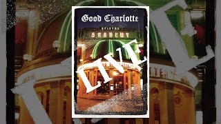 Download Good Charlotte: Live at Brixton Academy Video