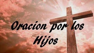 Download ORACION POR LOS HIJOS # 2 - Sangre y Agua- Oraciones para Pedirle a Dios Video