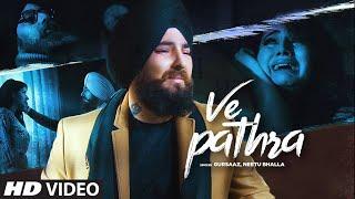 Download Ve Pathra: Gursaaz, Neetu Bhala (Full Song) B Praak | Jaani | Latest Punjabi Songs 2019 Video