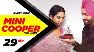 Download Mini Cooper ( Full Audio Song ) | Ammy Virk | Punjabi Song Collection | Speed Records Video