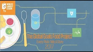 Download The World's Largest Lesson Global Goals Food Project 2017 Video