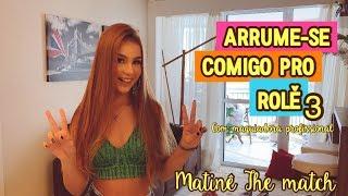 Download Arrume-se comigo para o rolê - matinê The Match RJ Video