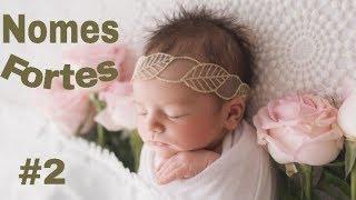 Download 15 Nomes FORTES de bebês MENINAS (COM SIGNIFICADOS) #2 Video
