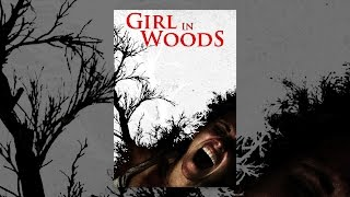 Download Girl In Woods Video