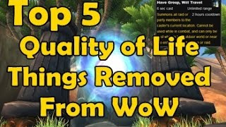 Download Top 5 Quality of Life Things Removed From WoW Video
