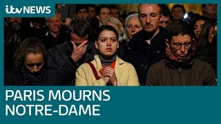 Download Parisians describe their heartbreak in the aftermath of Notre-Dame blaze | ITV News Video