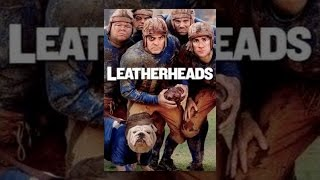 Download Leatherheads Video
