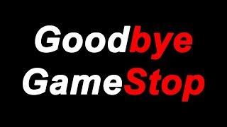 Download Goodbye GameStop Video