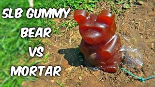 Download 5lb Gummy Bear Vs Mortar Video