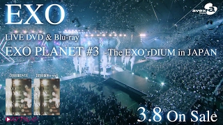 Download EXO / LIVE DVD&Blu-ray「EXO PLANET #3 – The EXO'rDIUM in JAPAN」SPOT動画(15sec) Video