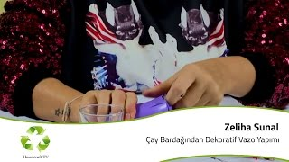 Download Çay Bardağından Dekoratif Vazo Yapımı / How to make a vase from tea glass? Video