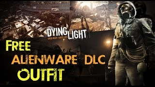 Download Dying Light: How to get a FREE in-game ALIENWARE OUTFIT! (they ran out of keys! :/ ) Video