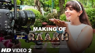 Download Making 2 Of Raakh (Short Film) | Vir Das, Richa Chadha & Shaad Randhawa | Milap Zaveri | T-Series Video