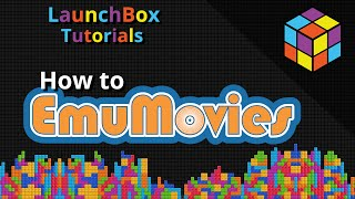 Download How EmuMovies Works in LaunchBox - Feature Specific LaunchBox Tutorial Video