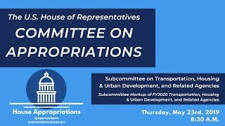 Download Subcommittee Markup of FY2020 Transportation-Housing and Urban Development (EventID=109560) Video