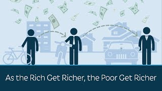 Download As the Rich Get Richer, the Poor Get Richer Video
