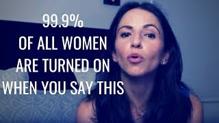 Download 99.9% Of All Women Are Turned On If You Say ″THIS″ | Tested For 2019 Video