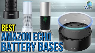 Download 7 Best Amazon Echo Battery Bases 2017 Video