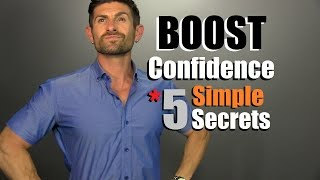 Download 5 Secrets To BOOST Your Confidence | How To Be MORE Confident TODAY! Video