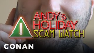 Download Andy's Holiday Scam Watch - CONAN on TBS Video