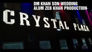 Download Dm khan son wedding Video