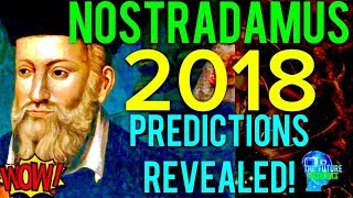 Download 🔵THE REAL NOSTRADAMUS PREDICTIONS FOR 2018 REVEALED!!! MUST SEE!!! DONT BE AFRAID!!! 🔵 Video