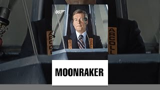 Download Moonraker Video
