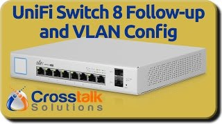 Download UniFi Switch 8 Follow-Up and VLAN Config Video