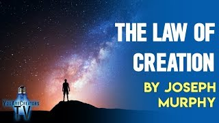 Download The Law of Creation by Joseph Murphy! Video